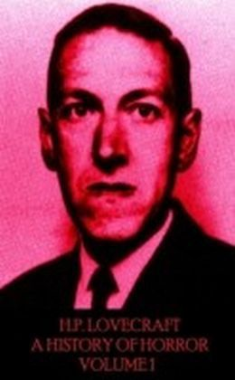 HP Lovecraft - A History in Horror