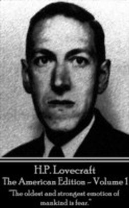 HP Lovecraft - The American Edition - Volume 1