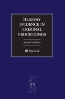 Hearsay Evidence in Criminal Proceedings