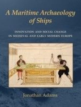 Maritime Archaeology of Ships