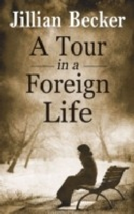 Tour in a Foreign Life