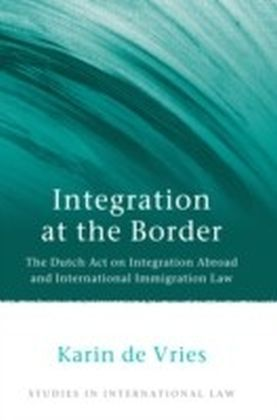 Integration at the Border