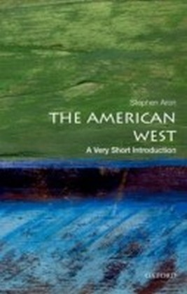 American West: A Very Short Introduction