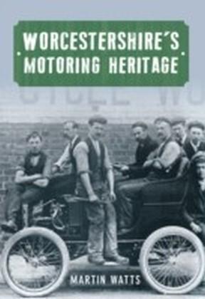 Worcestershire's Motoring Heritage