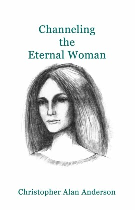 Channeling the Eternal Woman