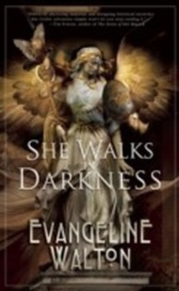 She Walks in Darkness