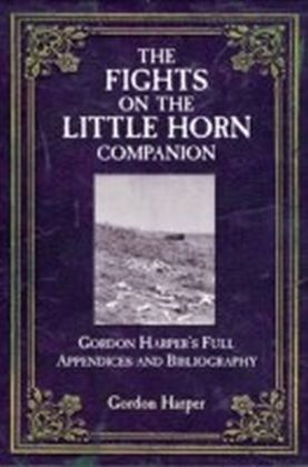 Fights on the Little Horn Companion