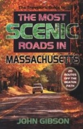 Traveler's Guide to the Most Scenic Roads in Massachusetts