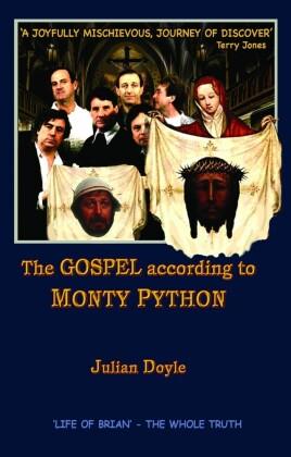 The Gospel According To Monty Python