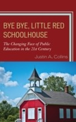 Bye Bye, Little Red Schoolhouse