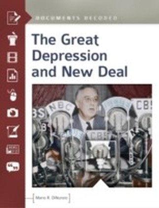 Great Depression and New Deal: Documents Decoded