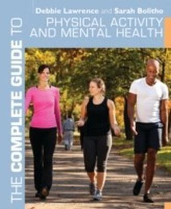 Complete Guide to Physical Activity and Mental Health
