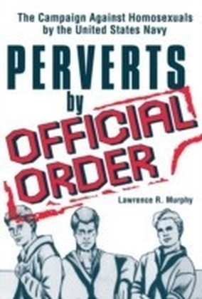 Perverts by Official Order