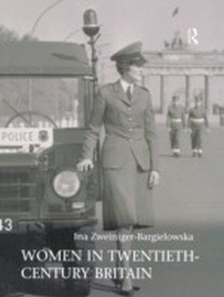 Women in Twentieth-Century Britain