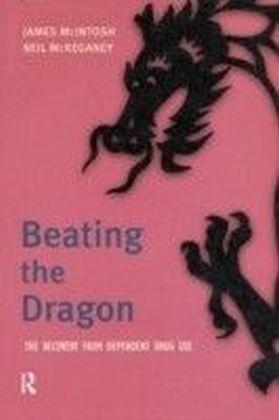 Beating the Dragon