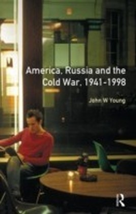 Longman Companion to America, Russia and the Cold War, 1941-1998