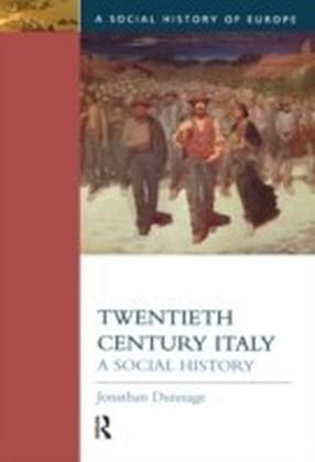 Twentieth Century Italy