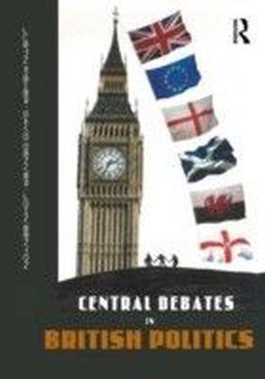 Central Debates in British Politics