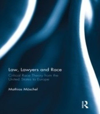 Law, Lawyers and Race