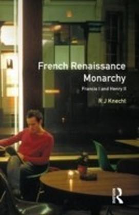 French Renaissance Monarchy