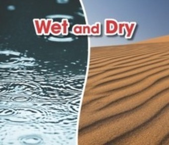 Wet and Dry