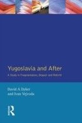 Yugoslavia and After