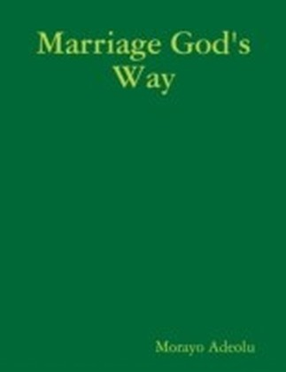 Marriage God's Way