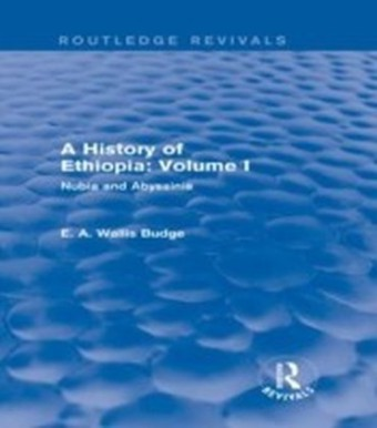 History of Ethiopia: Volume I (Routledge Revivals)