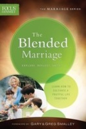Blended Marriage (Focus on the Family Marriage Series)