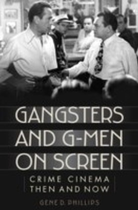 Gangsters and G-Men on Screen