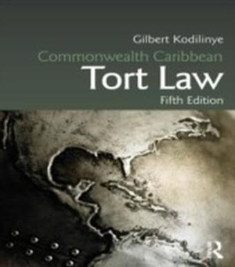 Commonwealth Caribbean Tort Law