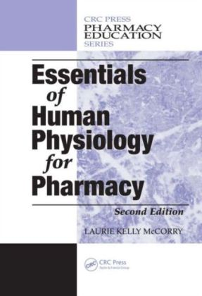 Essentials of Human Physiology for Pharmacy, Second Edition