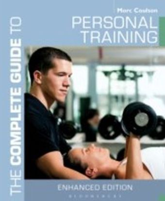 Complete Guide to Personal Training