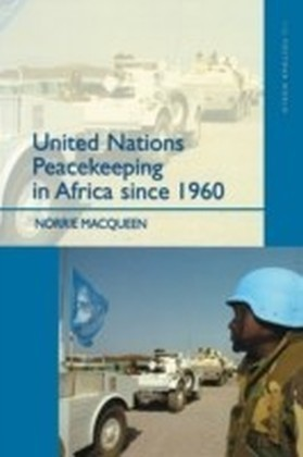 United Nations Peacekeeping in Africa Since 1960