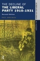 Decline Of The Liberal Party 1910-1931