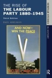 Rise of the Labour Party 1880-1945