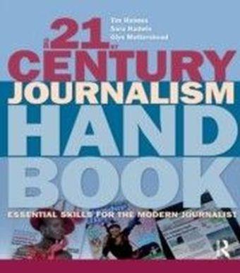 21st Century Journalism Handbook