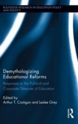 Demythologizing Educational Reforms