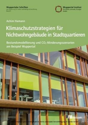 Klimaschutzstrategien für Nichtwohngebäude in Stadtquartieren