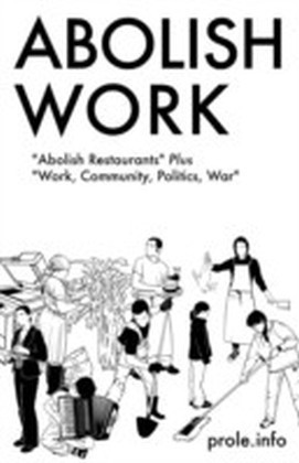 Abolish Work