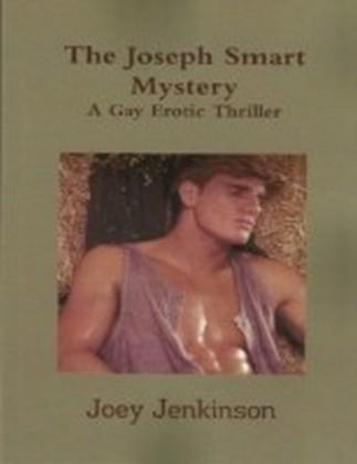 Joseph Smart Mystery: A Gay Erotic Thriller