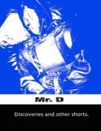Discoveries and Other Shorts