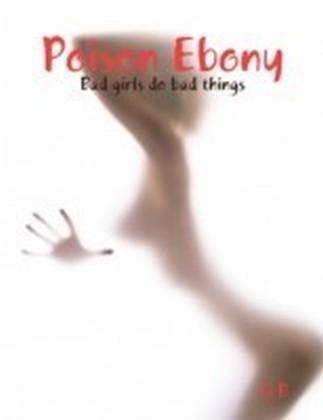 Poison Ebony
