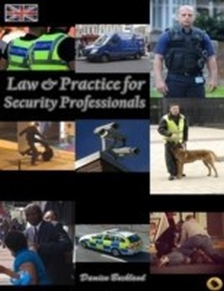 Law and Practice for Security Professionals
