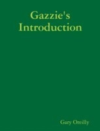 Gazzie's Introduction