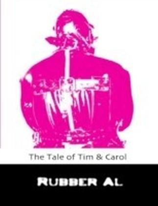 Tale of Tim & Carol