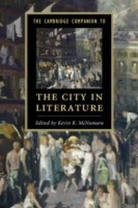 Cambridge Companion to the City in Literature