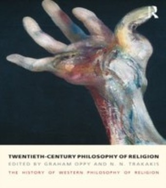 Twentieth-Century Philosophy of Religion