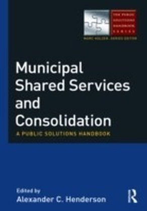 Municipal Shared Services and Consolidation