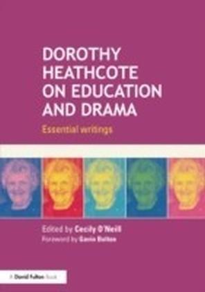 Dorothy Heathcote on Education and Drama